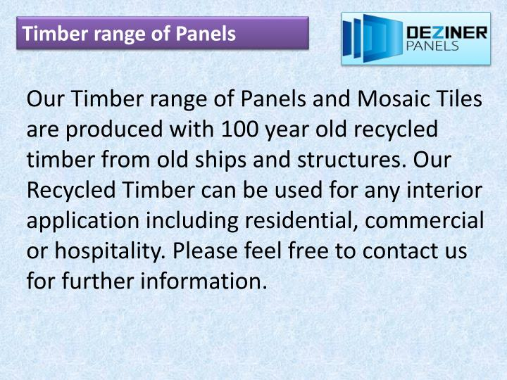 Timber range of Panels