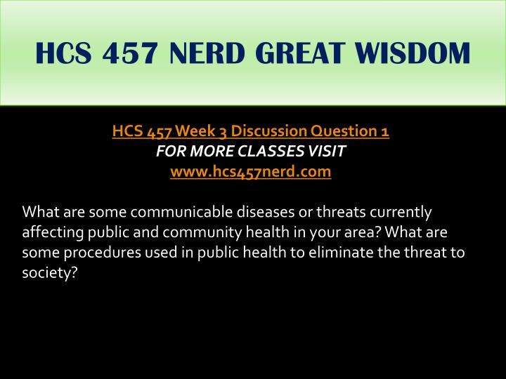 HCS 457 NERD GREAT WISDOM