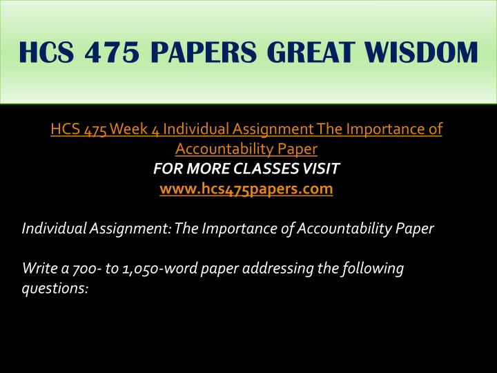 HCS 475 PAPERS GREAT WISDOM