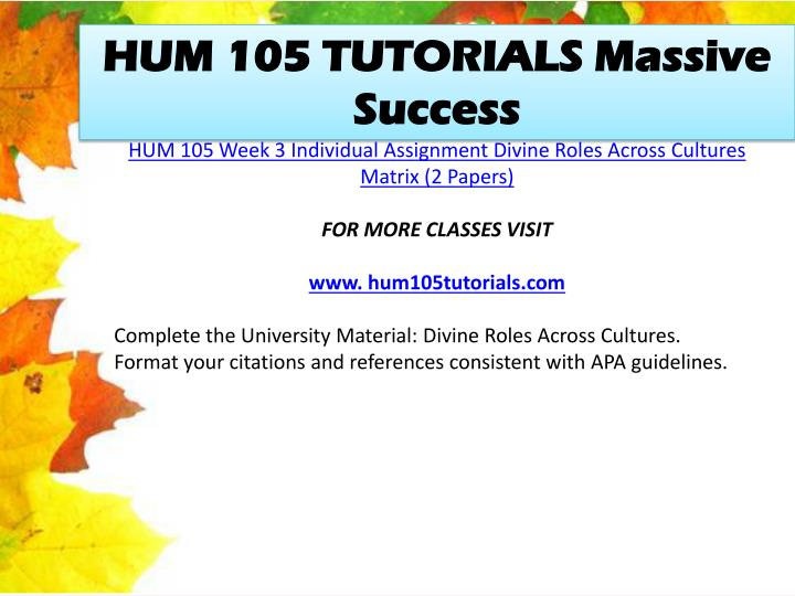 HUM 105 TUTORIALS Massive Success