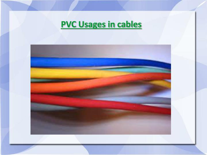 PVC Usages in cables