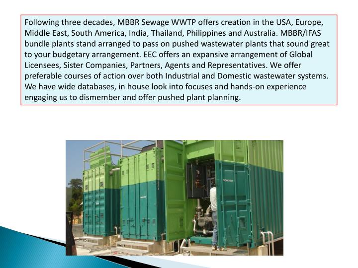Following three decades, MBBR Sewage WWTP offers creation in the USA, Europe, Middle East, South Ame...
