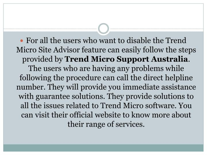 For all the users who want to disable the Trend Micro Site Advisor feature can easily follow the ste...