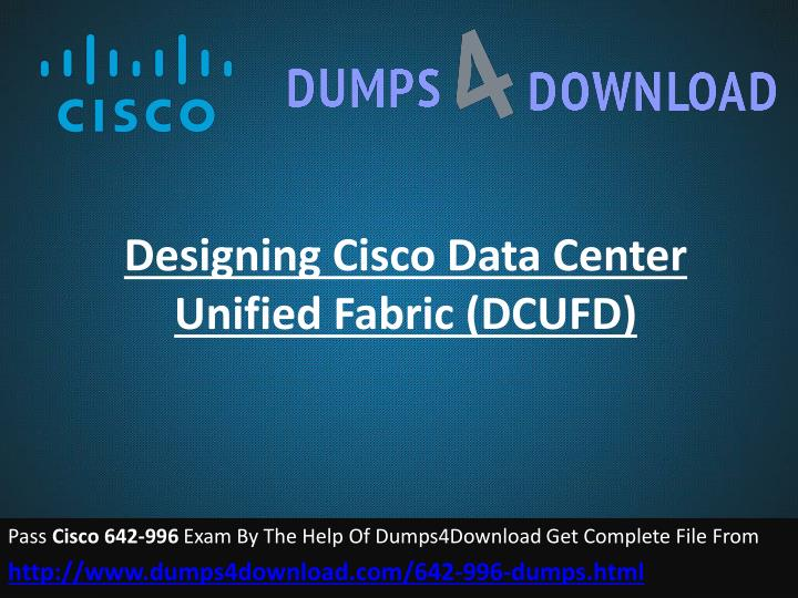 Designing cisco data center unified fabric dcufd