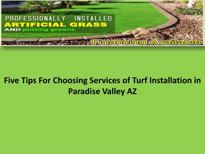 Five tips f or c hoosing s ervices of turf i nstallation in paradise valley az