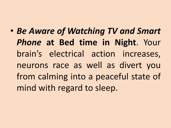 Be Aware of Watching TV and Smart Phone