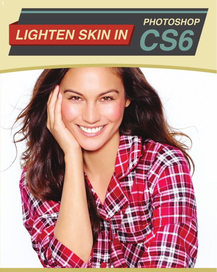 How to lighten skin in photoshop cs6