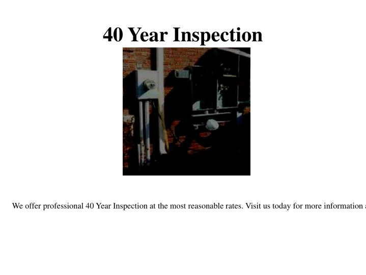 40 year inspection