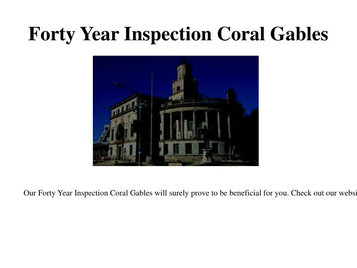 Forty Year Inspection Coral Gables