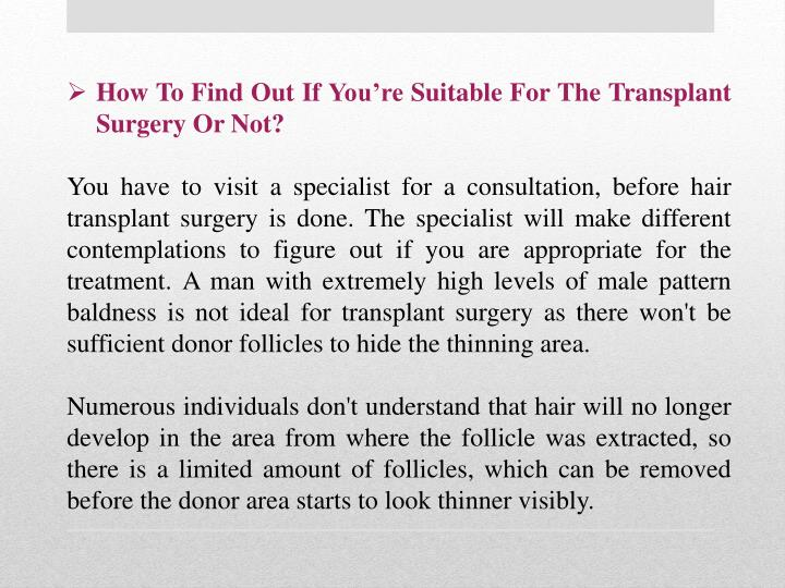 How To Find Out If You're Suitable For The Transplant Surgery Or Not?
