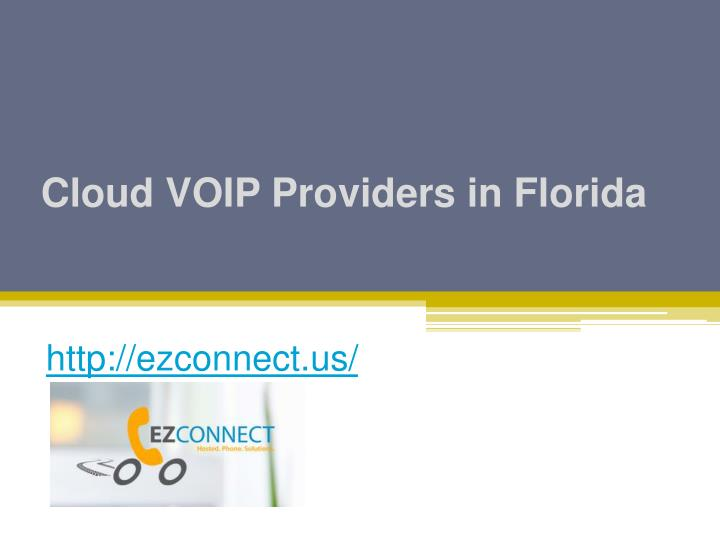 Cloud voip providers in florida