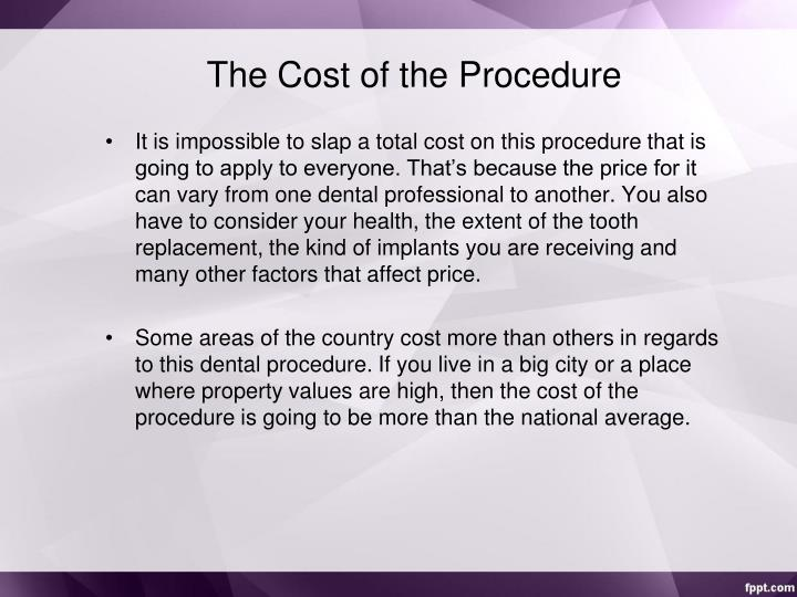 The Cost of the Procedure