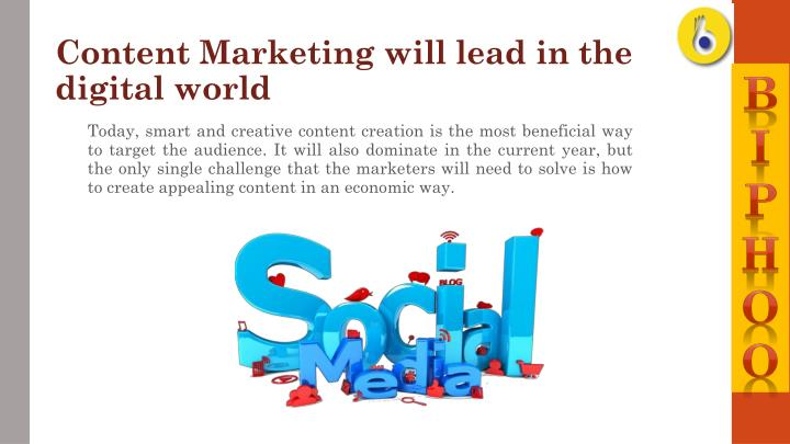 Content Marketing will lead in the digital