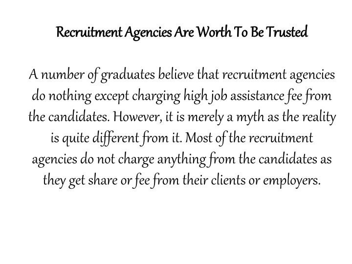 Recruitment Agencies Are Worth To Be