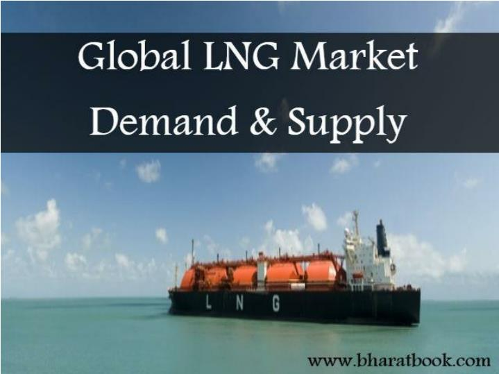 Global lng market demand supply