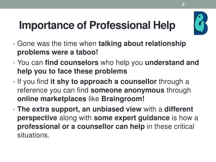 Importance of Professional Help