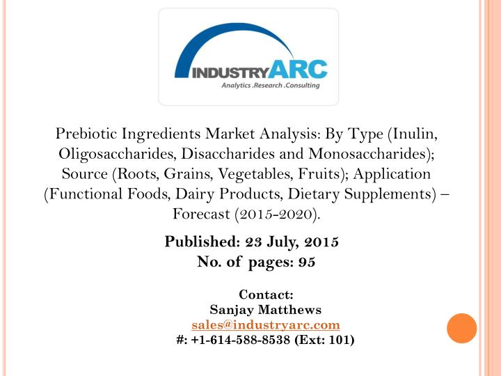 Prebiotic Ingredients Market Analysis: By Type (Inulin,