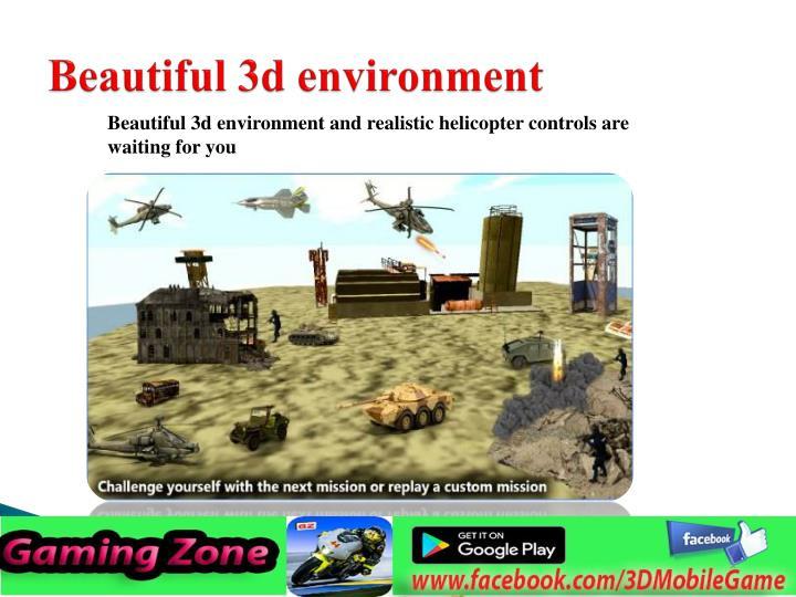 Beautiful 3d environment