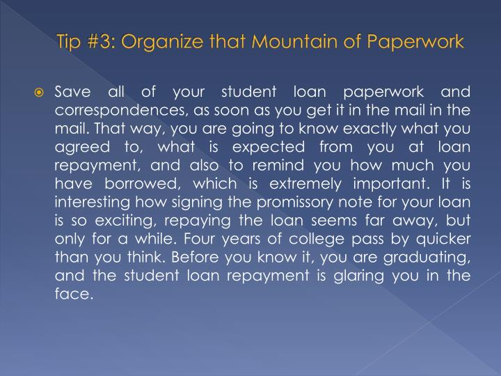 Tip #3: Organize that Mountain of Paperwork