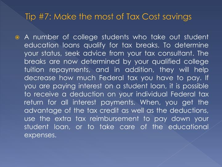 Tip #7: Make the most of Tax Cost savings