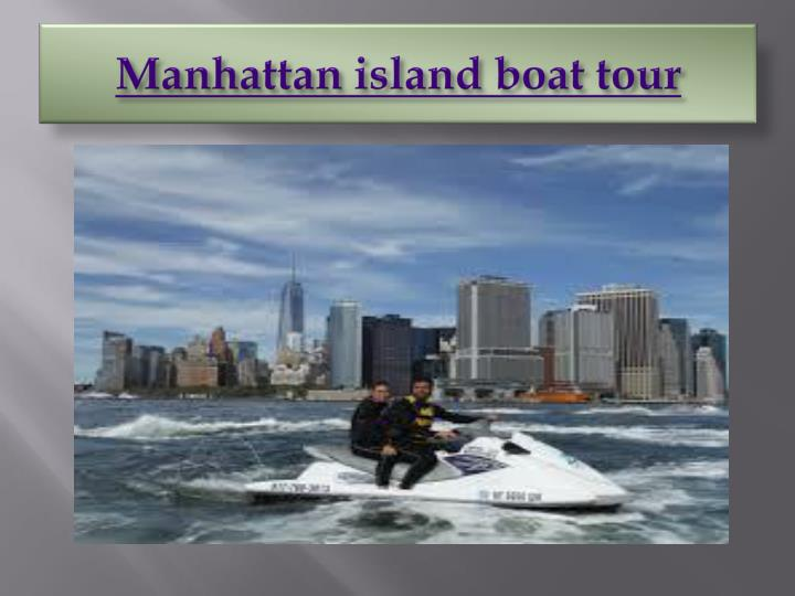 Manhattan island boat tour
