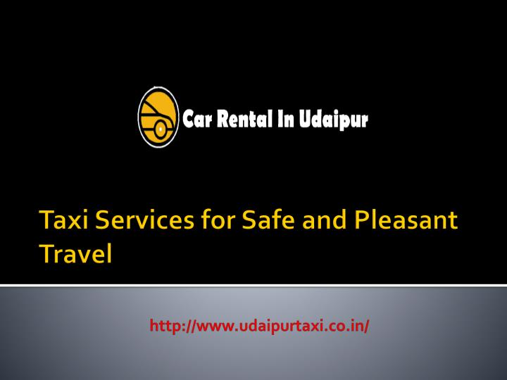 Taxi Services for Safe and Pleasant