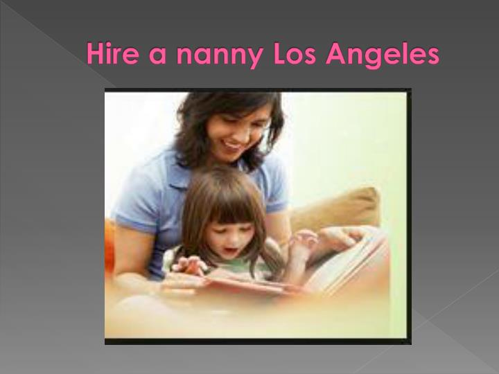 Hire a nanny Los Angeles