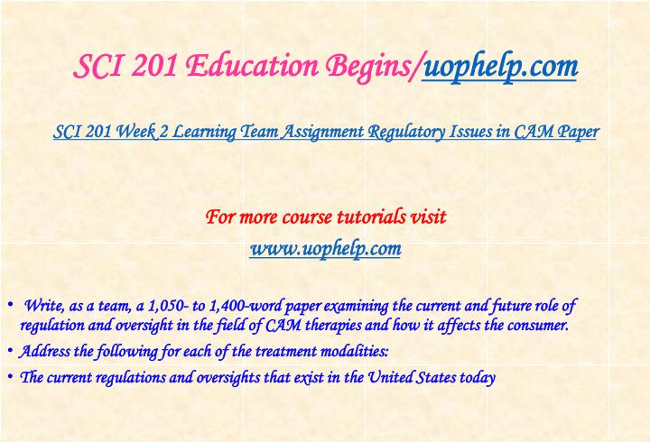 SCI 201 Education Begins/