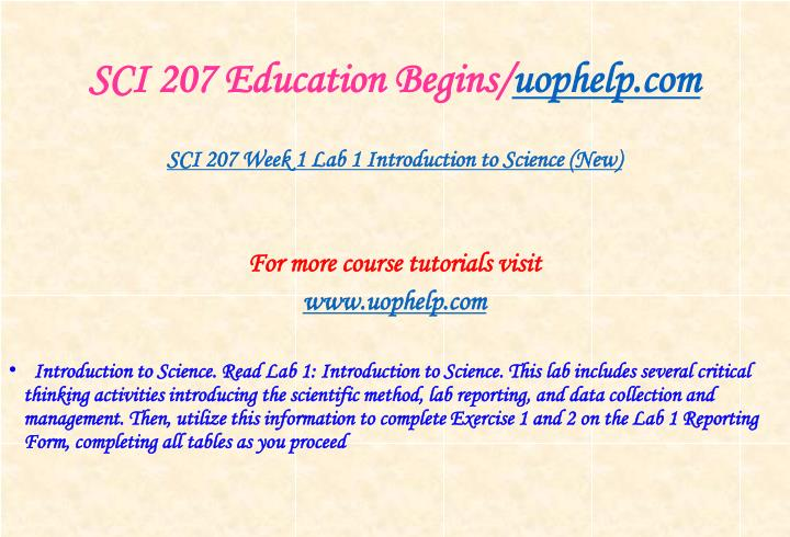 SCI 207 Education Begins/