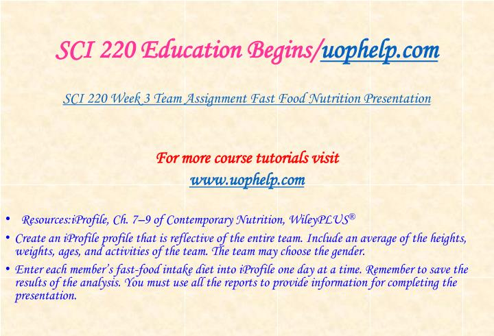 SCI 220 Education Begins/