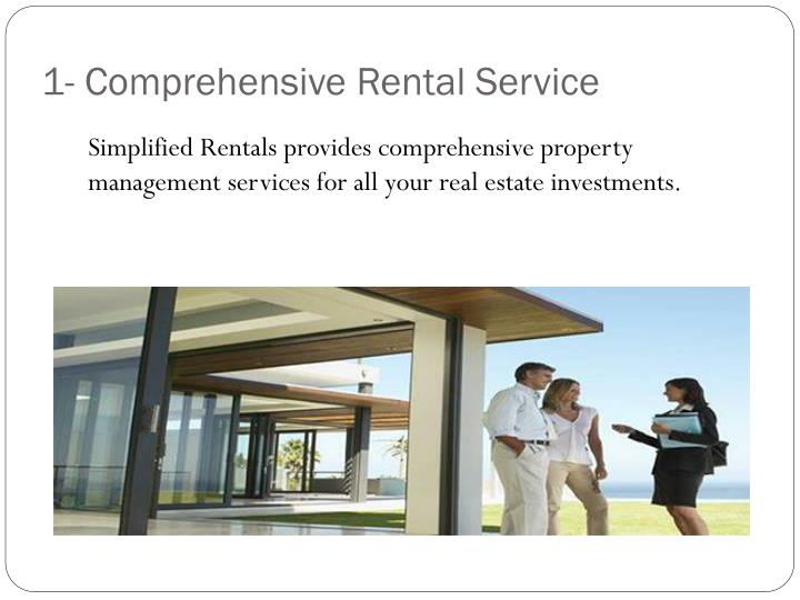 1- Comprehensive Rental Service
