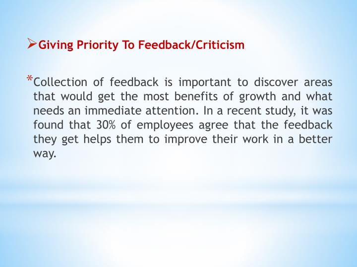 Giving Priority To Feedback/Criticism