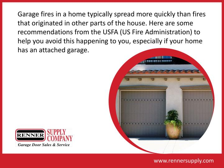 Garage fires in a home typically spread more quickly than fires that originated in other parts of th...