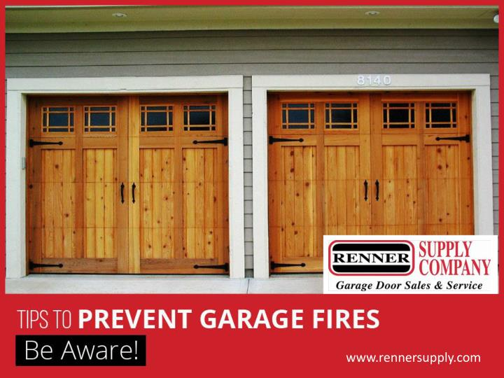 Tips to prevent garage fires be aware