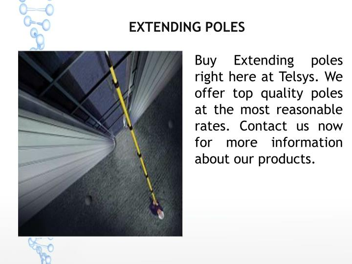 Extending poles