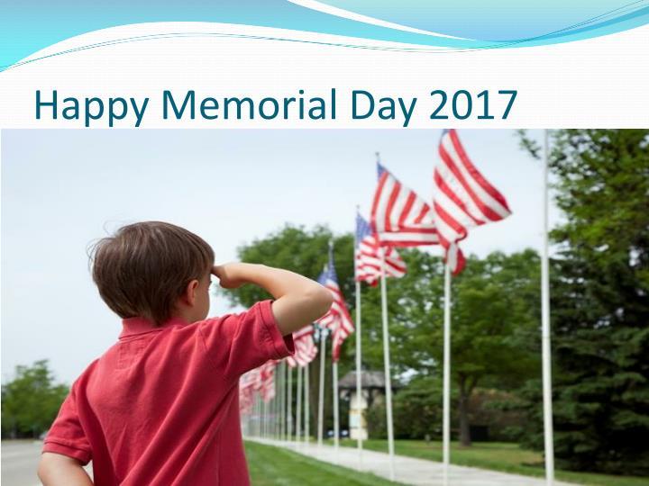 Happy Memorial Day 2017