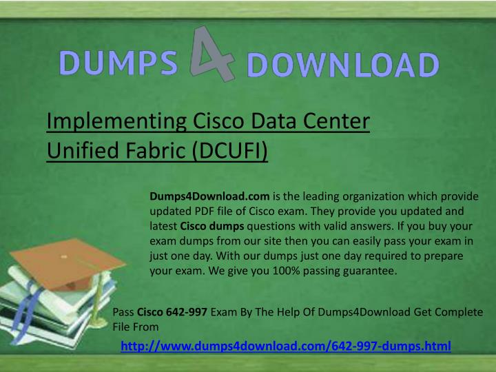Implementing Cisco Data Center                        Unified Fabric (DCUFI)
