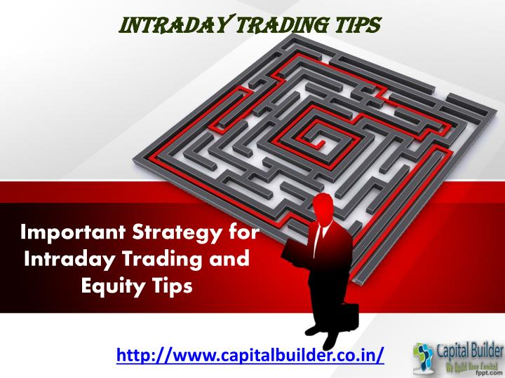Important strategy for intraday trading and equity tips
