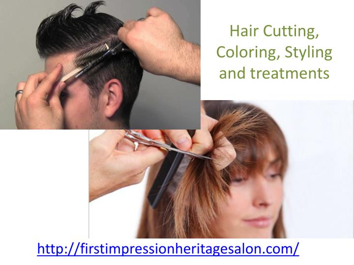 Hair Cutting, Coloring, Styling and treatments