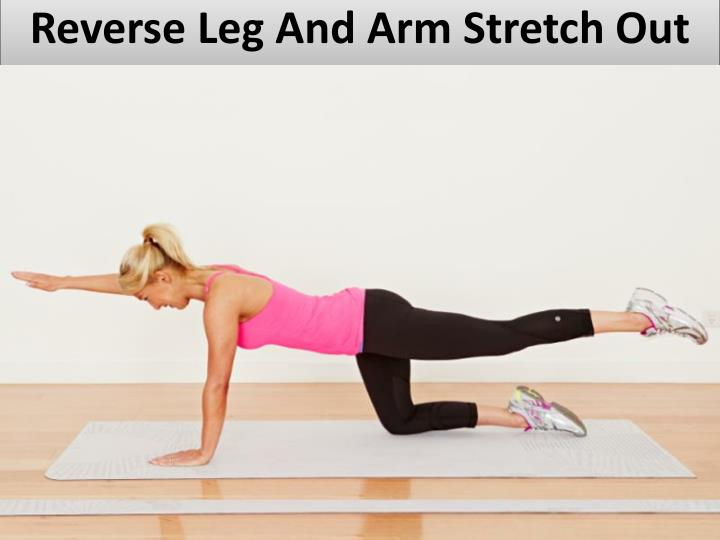 Reverse Leg And Arm Stretch