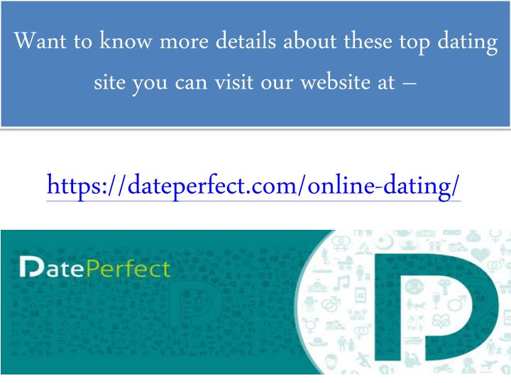 Want to know more details about these top dating site you can visit our website at –