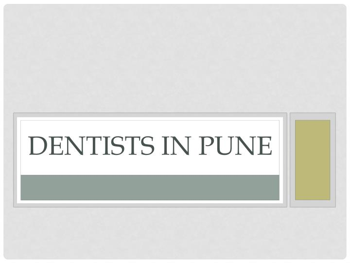 Dentists in pune