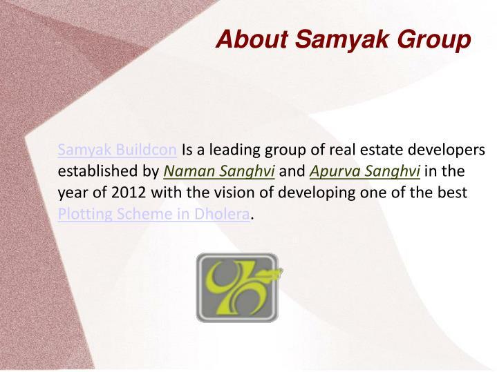 About Samyak Group