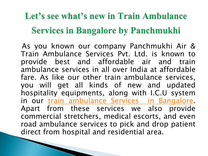 Let's see what's new in Train Ambulance Services in Bangalore by