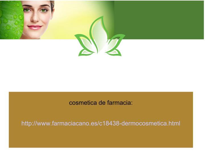 cosmetica de farmacia: