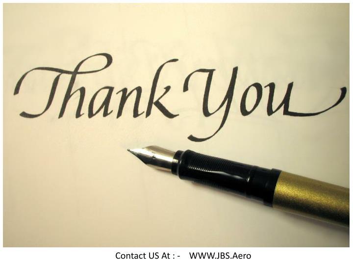 Contact US At : -    WWW.JBS.Aero