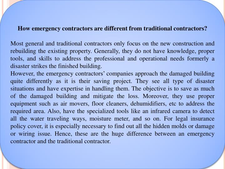 How emergency contractors are different from traditional contractors?