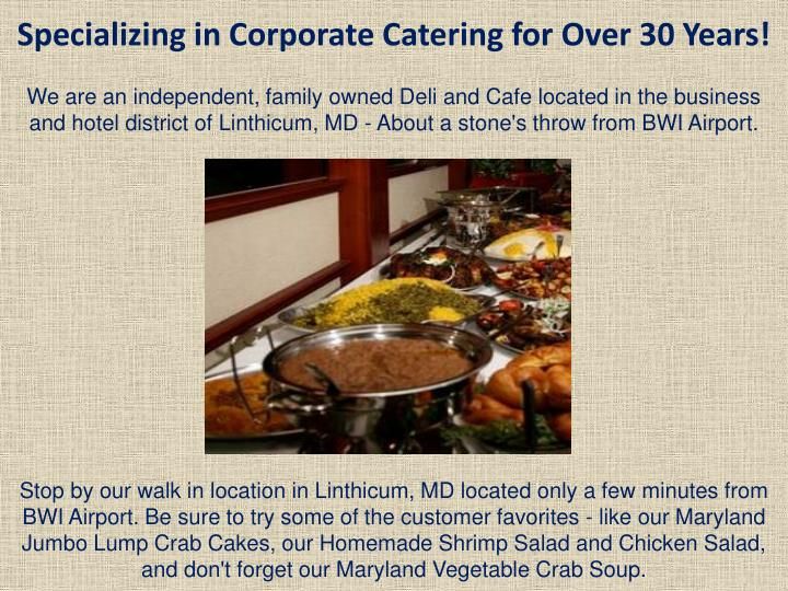 Specializing in Corporate Catering for Over 30 Years!