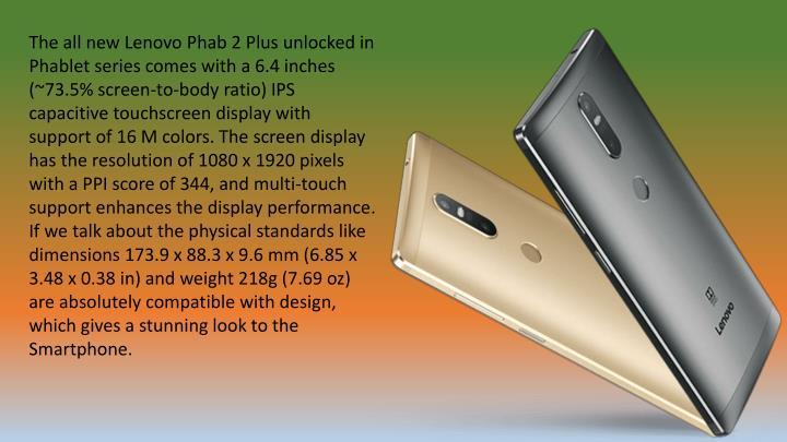 The all new Lenovo Phab 2 Plus unlocked in
