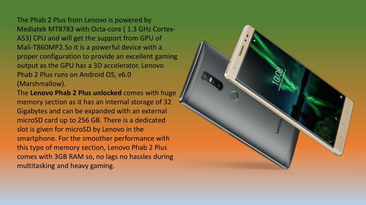 The Phab 2 Plus from Lenovo is powered by